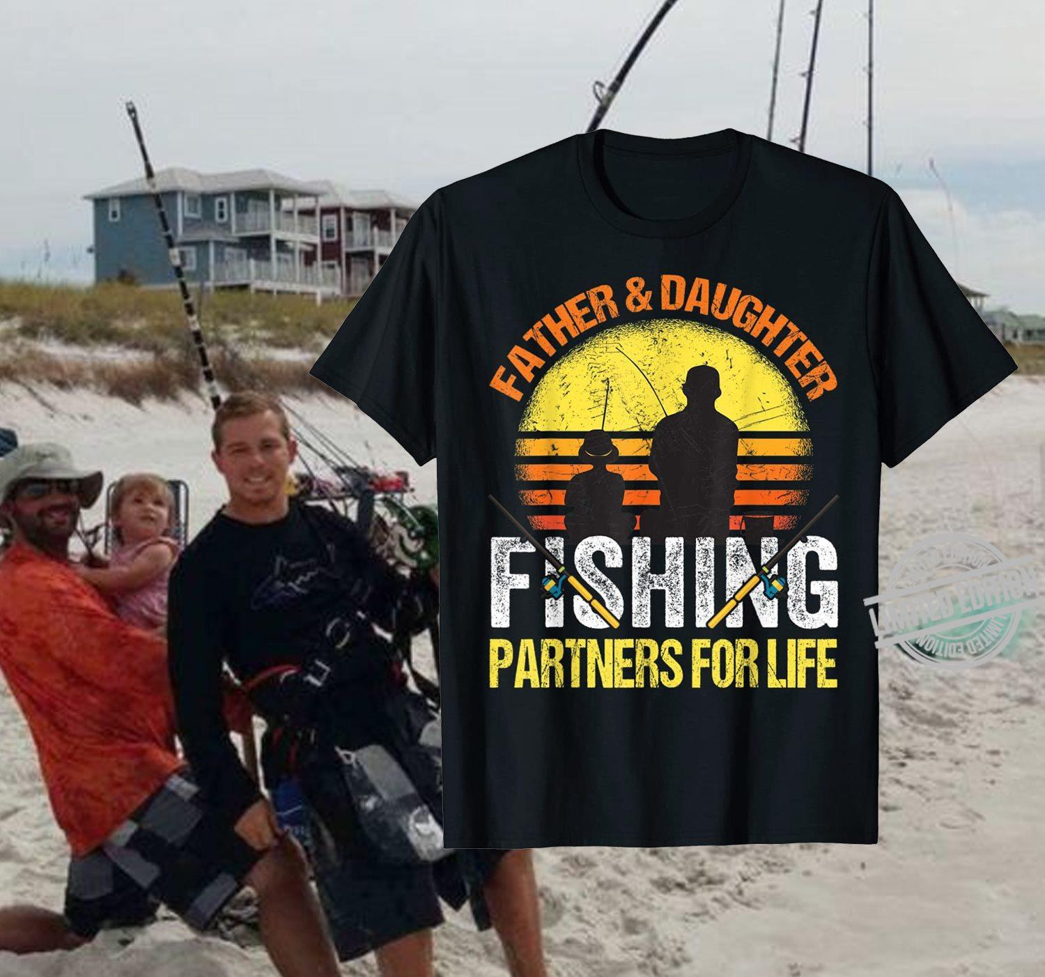 Father & Daughter Fishing Partners For Life Shirt