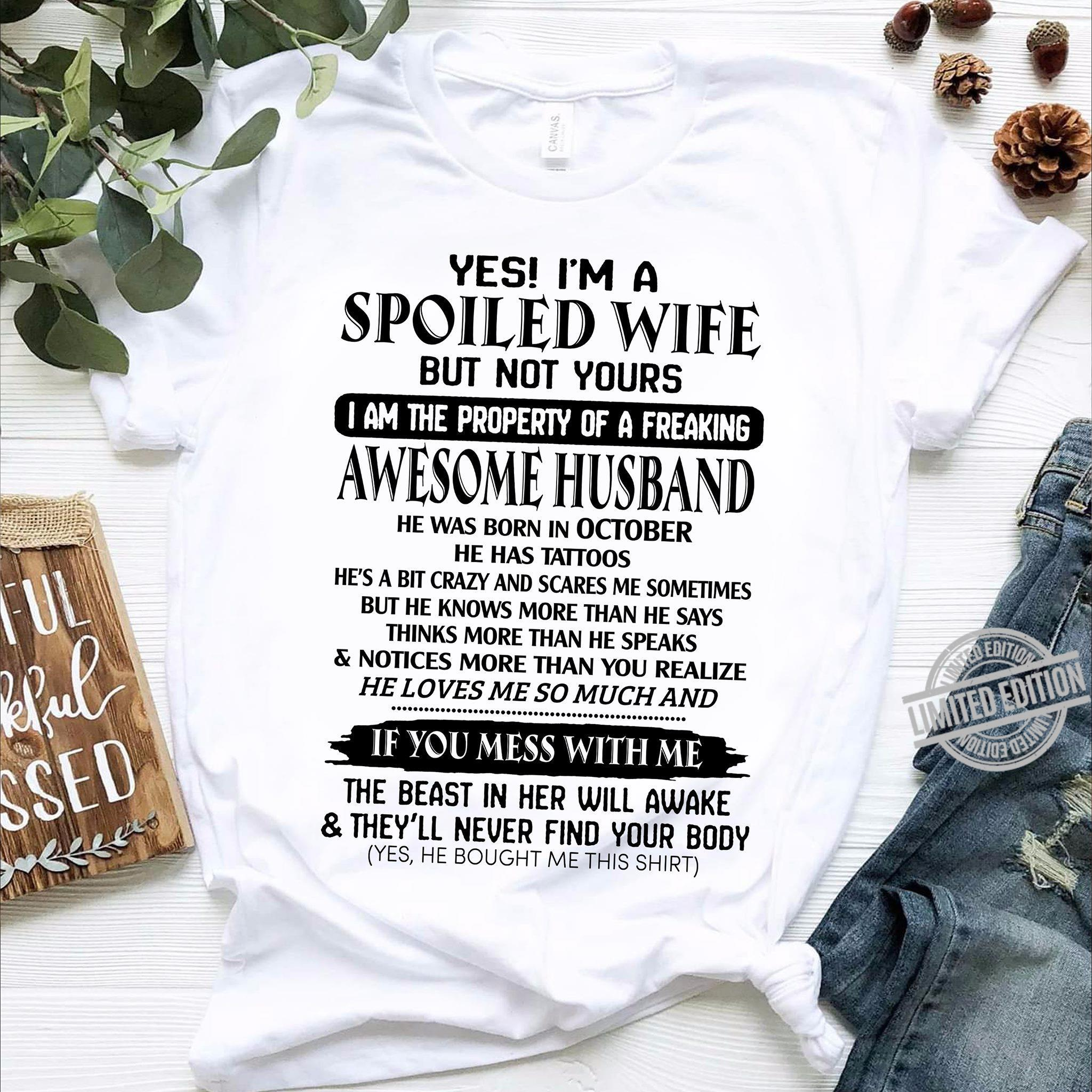 I/'m A Spoiled Husband T-shirt From Awesome Wife To Husband Tee Funny Gifts Men