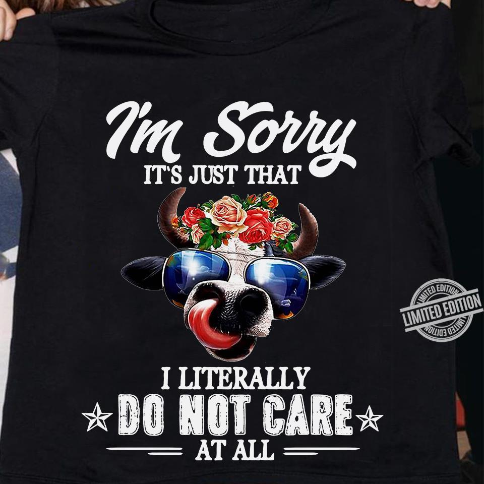 I'm Sorry It's Just That Shirt