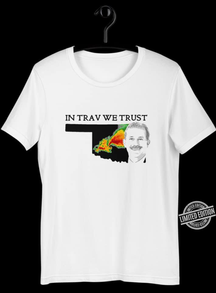 In Trav We Trust Shirt
