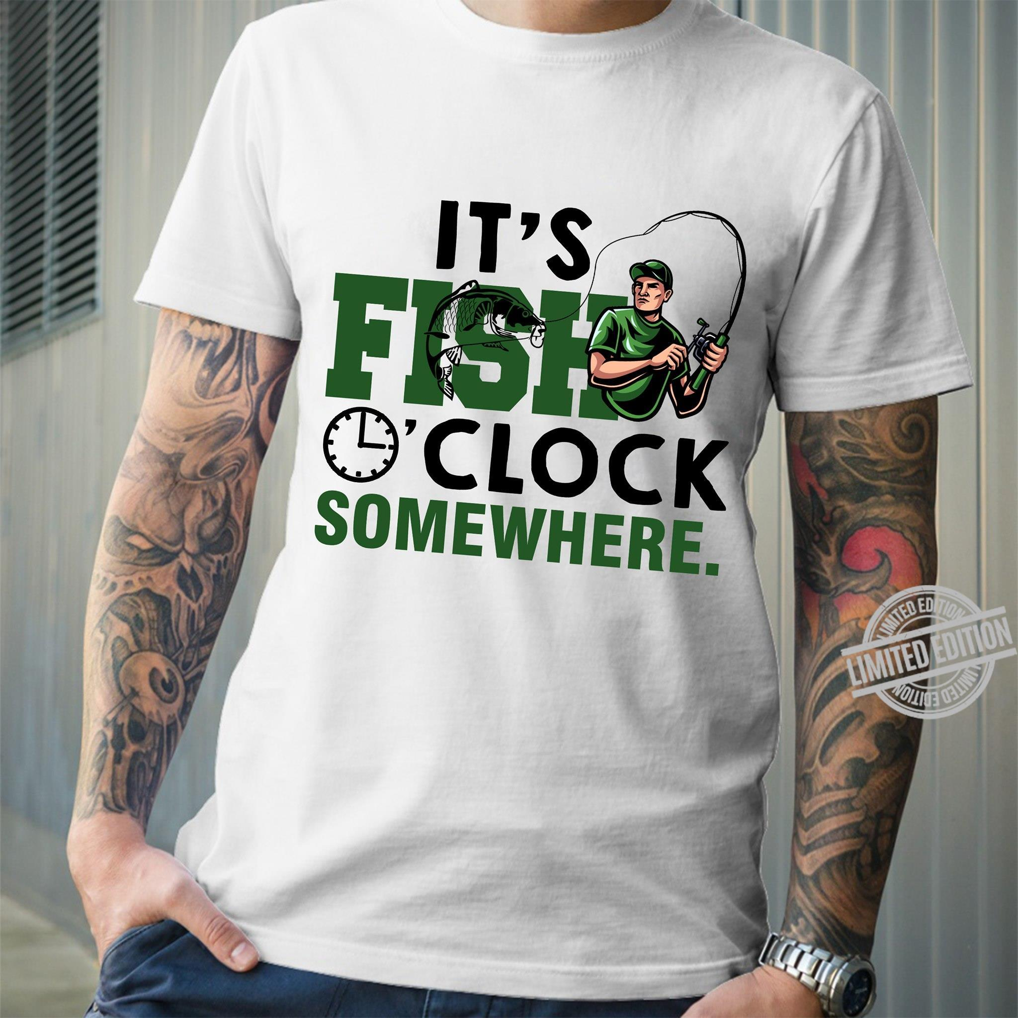 It's Fish Clock Somewhere Shirt