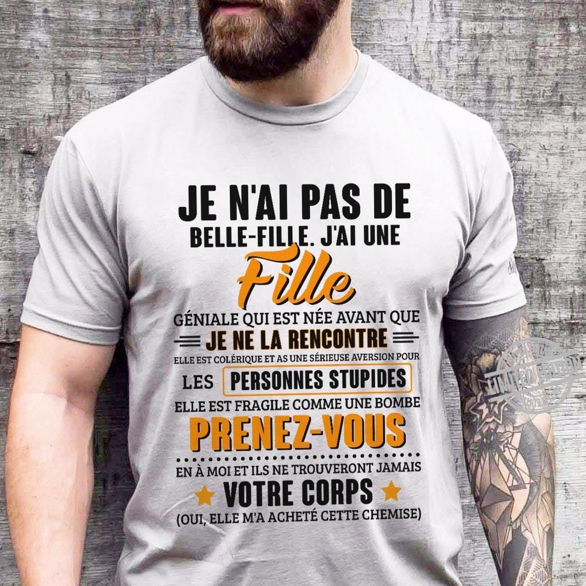 Je N'ai Pas De Belle-Fille J'ai Une Fille Shirt