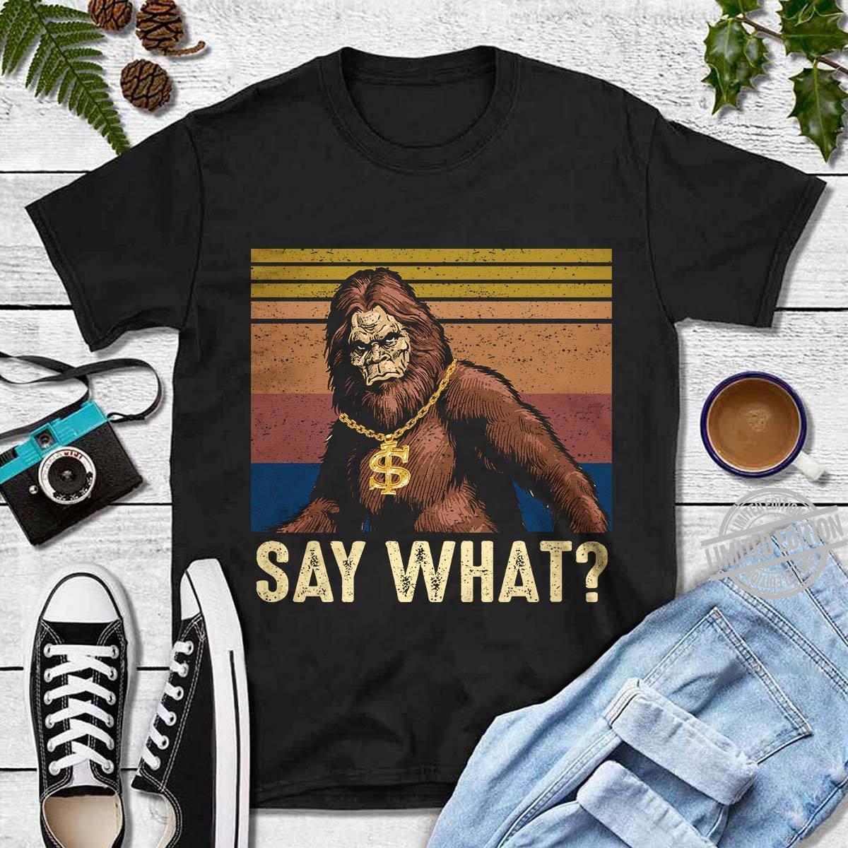 Kingkong Say What Shirt