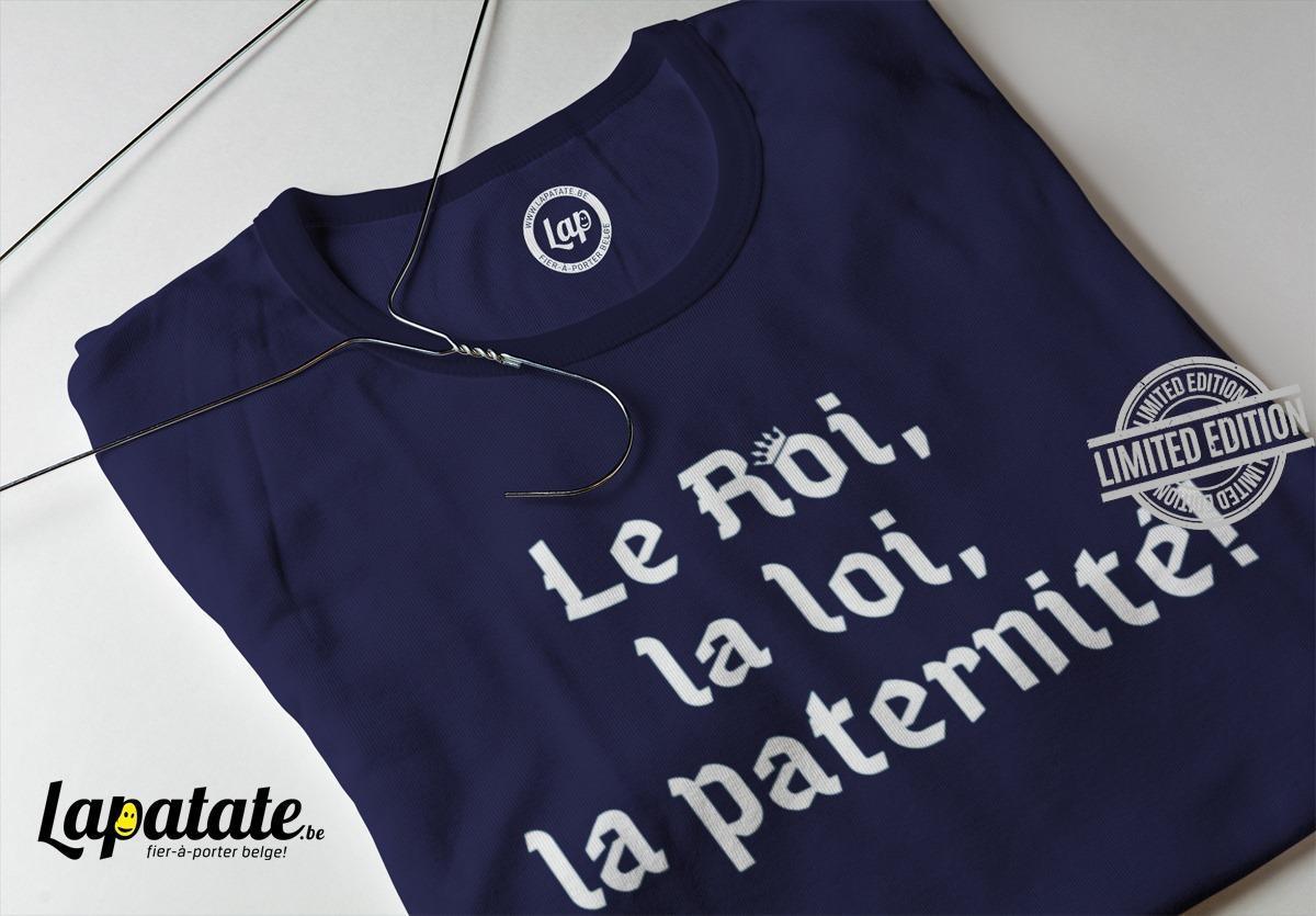 Le Roi Le Loi La Paternite Shirt
