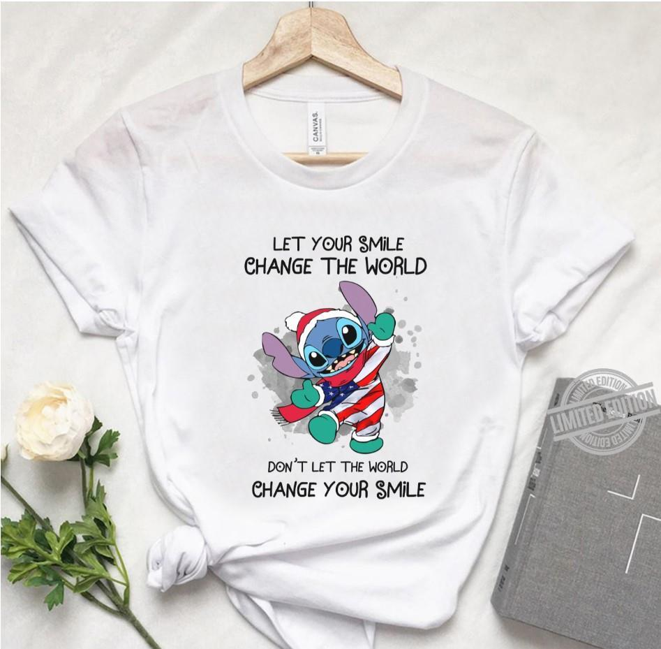 Let Your Smile Change The World Don't Let The World Change Your Smile Shirt