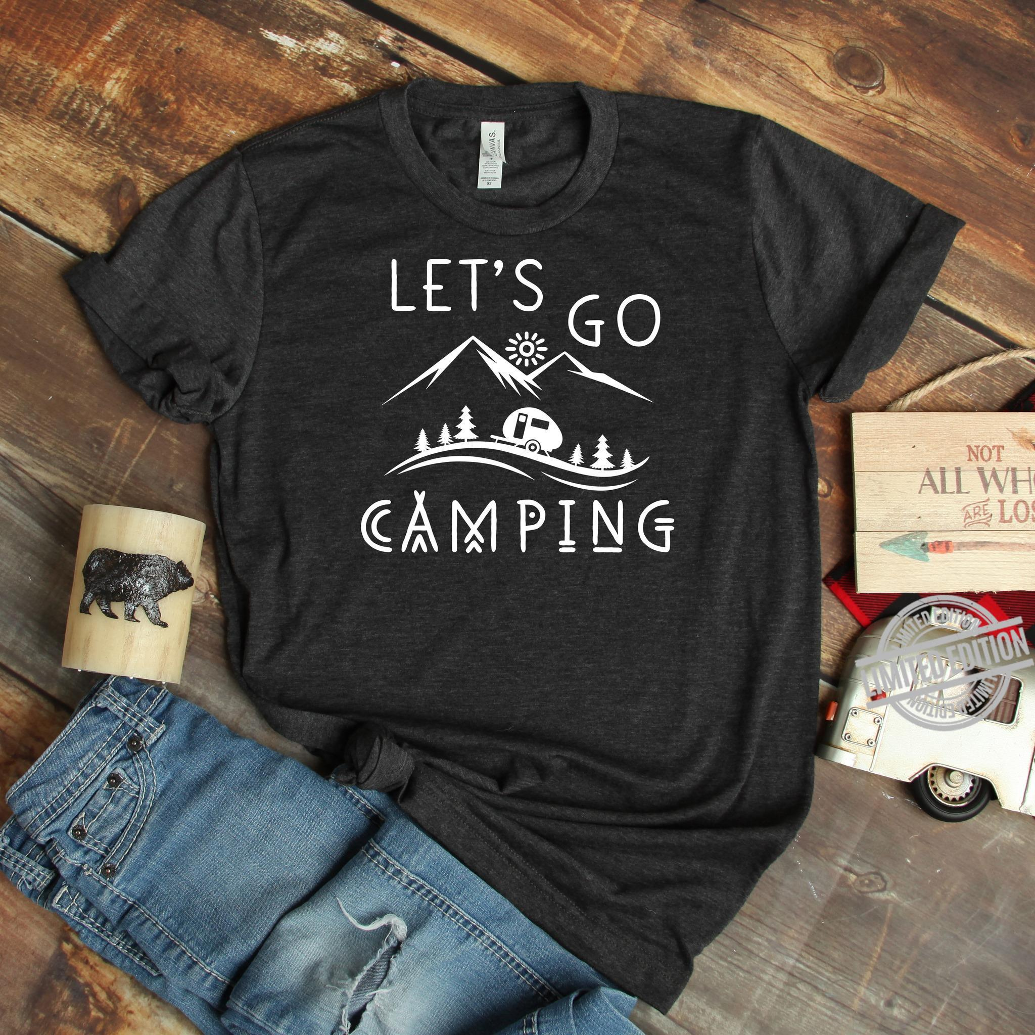 Let's Go Camping Shirt