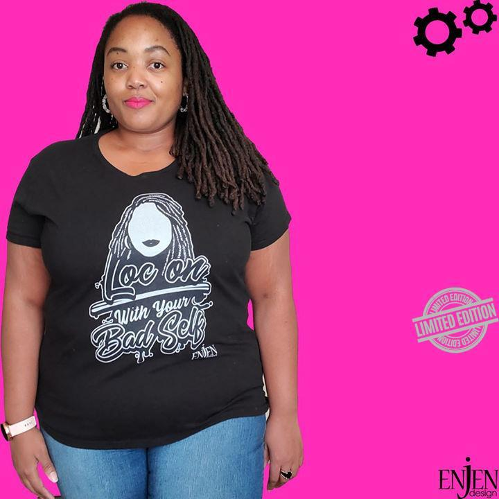 Loc On With Your Bad Self Shirt
