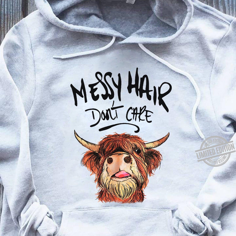 Messy Hair Don't Care Shirt